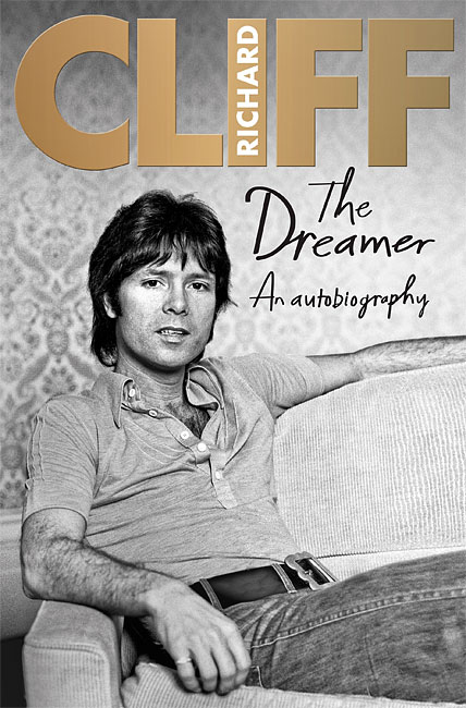 The Dreamer: An Autobiography - Cliff Richard
