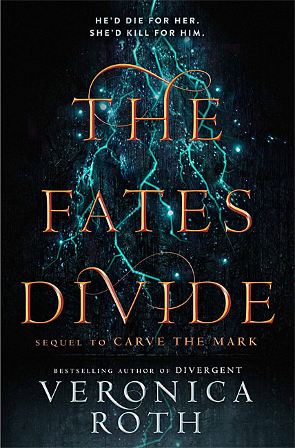 The Fates Divide: Carve the Mark 2 - Veronica Roth