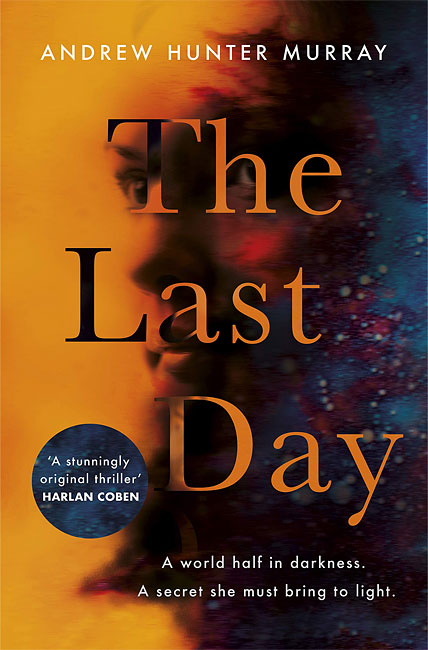 The Last Day - Andrew Hunter Murray