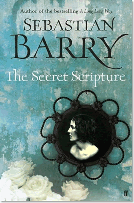 The Secret Scripture - Sebastian Barry