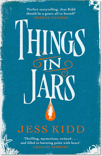 Things in Jars - Jess Kidd