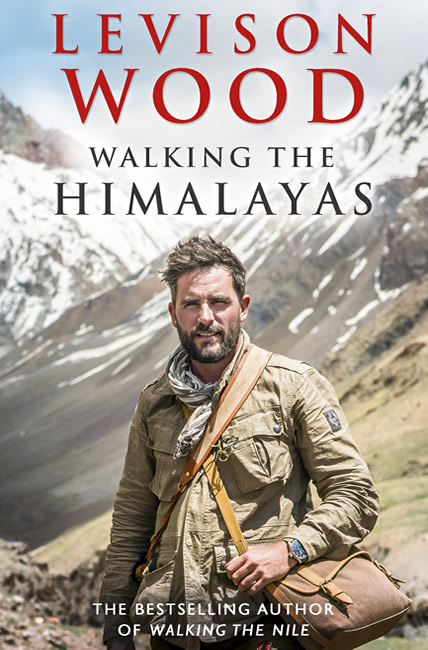 Walking the Himalayas - Levison Wood