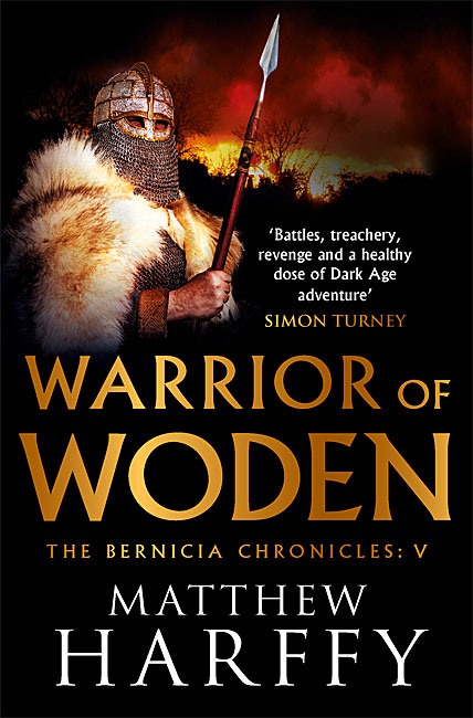 Warrior of Woden (Bernicia Chronicles 5) - Matthew Harffy