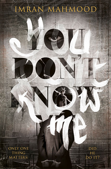 You Don't Know Me - Imran Mahmood