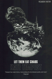 Let Them Eat Chaos - Kate Tempest