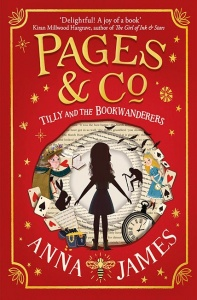 Pages & Co: Tilly and the Bookwanderers - Anna James