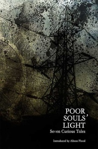 Poor Souls' Light - Curious Tales