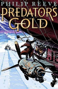 Predator's Gold (Mortal Engines Quartet 2) - Philip Reeve