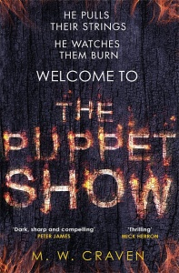 The Puppet Show (Washington Poe 1) - M. W. Craven