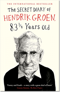 The Secret Diary of Hendrik Groen, 83 ¼ Years Old - Hendrik Groen