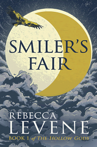 Smiler's Fair (Hollow Gods 1) - Rebecca Levene