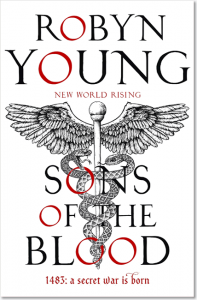Sons of the Blood (New World Rising 1) - Robyn Young