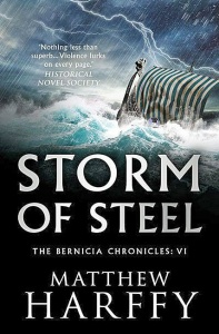 Storm of Steel (Bernicia Chronicles 6) - Matthew Harffy