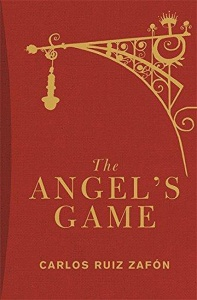 The Angel's Game (Cemetery of Forgotten Books 2) - Carlos Ruiz Zafón