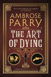 The Art of Dying (Raven, Fisher and Simpson 2) - Ambrose Parry