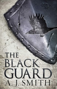 The Black Guard (Long War 1) - A J Smith