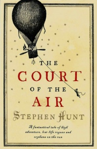 The Court of the Air (Jackelian 1) - Stephen Hunt
