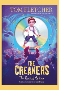 The Creakers: The Musical Edition - Tom Fletcher