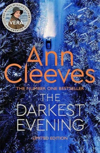 The Darkest Evening (Vera Stanhope 9) - Ann Cleeves