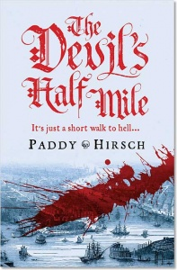 The Devil's Half Mile (Lawless New York 1) - Paddy Hirsch