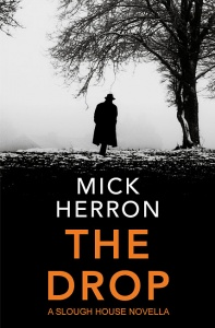 The Drop: A Slough House Novella - Mick Herron