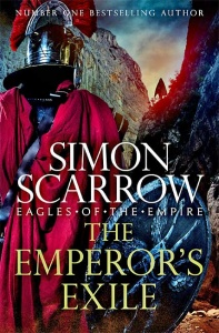 The Emperor's Exile (Eagles of the Empire 19) - Simon Scarrow