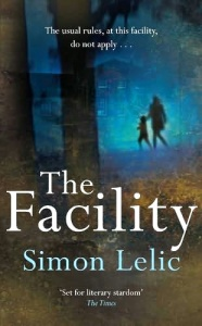 The Facility - Simon Lelic