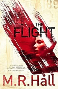 The Flight (Jenny Cooper 4) - M R Hall