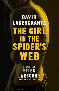 The Girl in the Spider's Web (Millennium 4) - David Lagercrantz