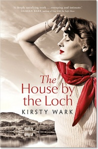 The House by the Loch - Kirsty Wark