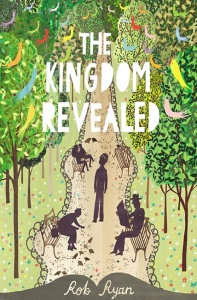The Kingdom Revealed - Rob Ryan