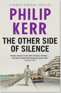 The Other Side of Silence (Bernie Gunther 11) - Philip Kerr