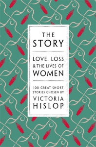 The Story: Love, Loss & the Lives of Women by Victoria Hislop
