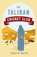 The Taliban Cricket Club by Timeri N Murari