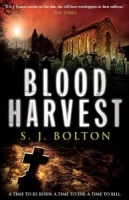 Blood Harvest by S J Bolton