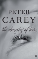 The Chemistry of Tears - Peter Carey