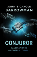 Conjuror (Orion Chronicles 1) - John Barrowman, Carole E Barrowman