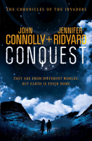 Conquest (Chronicles of the Invaders) - John Connolly, Jennifer Ridyard