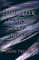 Daughter of Smoke and Bone (Book 1) - Laini Taylor