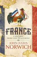 France: A History - John Julius Norwich