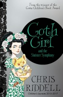 Goth Girl and the Sinister Symphony - Chris Riddell