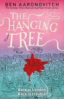 The Hanging Tree (Peter Grant 6) - Ben Aaronovitch