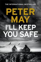 I'll Keep You Safe - Peter May