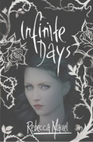 Infinite Days (Vampire Queen 1) - Rebecca Maizel