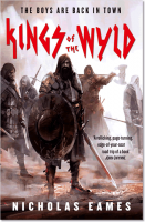 Kings of the Wyld (The Band 1) - Nicholas Eames