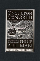 Once Upon a Time in the North - Philip Pullman