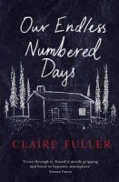 Our Endless Numbered Days - Claire Fuller