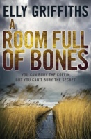 A Room Full of Bones (Dr Ruth Galloway Mysteries 4) - Elly Griffiths