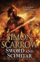 Sword and Scimitar by Simon Scarrow