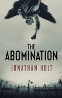 The Abomination (Carnivia Trilogy) by Jonathan Holt